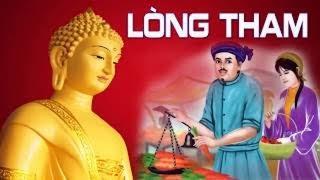 Lòng Tham Của Con Người  -  Lời Phật Dạy Đạo Làm Người