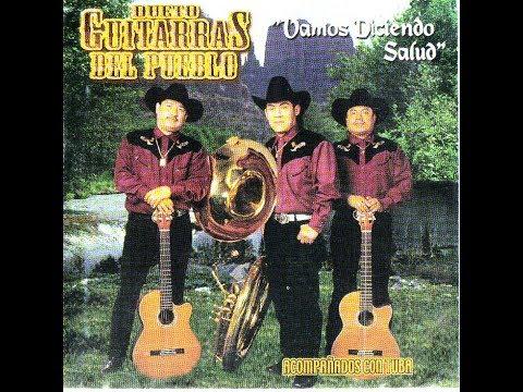 Dueto Guitarras del Pueblo - Soy Borracho