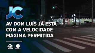 Avenida Dom Luís já está com a velocidade máxima permitida de 50 km por hora