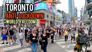 Anti-lockdown Protest in Downtown TORONTO, World Freedom March May 15, 2021