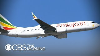 Ethiopian Airlines crash renews questions of Boeing 737 Max 8 jet safety