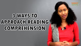3 Ways to Approach Reading Comprehension | Reading Comprehension Practice Questions | TalentSprint