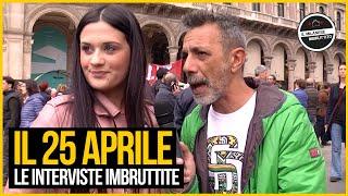 Le Interviste Imbruttite - Il 25 Aprile