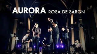Rosa de Saron - Aurora (Clipe Oficial)