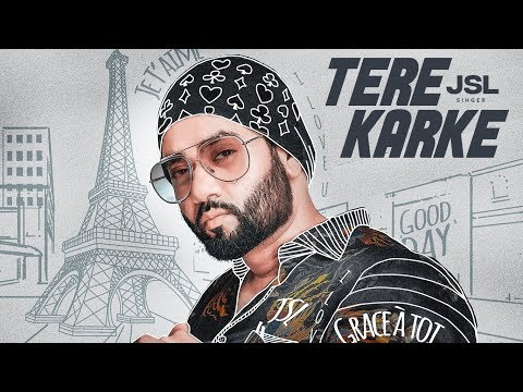 Tere Karke: JSL (Full Song) Jung Sandhu