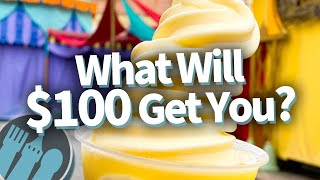 What Will $100 Get You To Eat in Disney World?