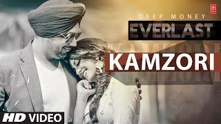 Kamzori – Deep Money