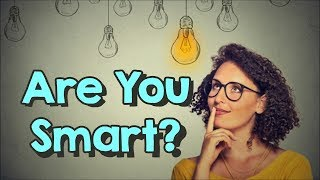 10 Signs That You're Smarter Than You Think