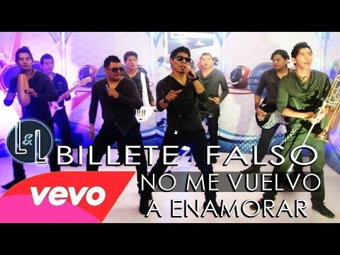 BILLETE FALSO - NO ME VUELVO A ENAMORAR