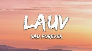 Lauv - Sad Forever (Lyrics)
