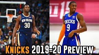 New York Knicks 2019-20 NBA Season Preview