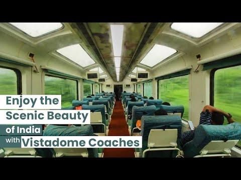 Vistadome Coaches | Enjoy the Scenic Beauty of India