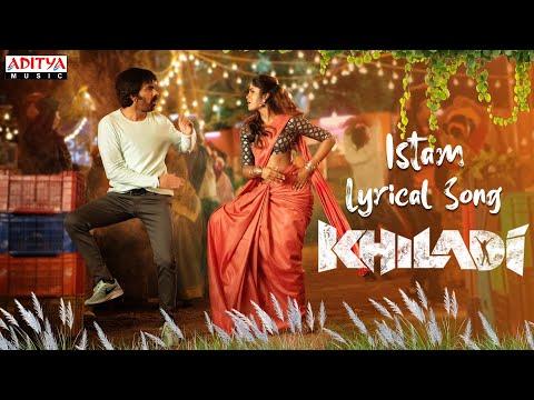 Lyrical song 'Istam' from Khiladi - Ravi Teja, Meenakshi Chaudhary, Dimple Hayati