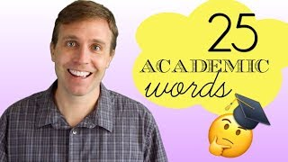 25 Academic English Words You Should Know | Great for University, IELTS, and TOEFL