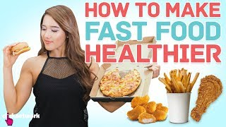 How To Make Fast Food Healthier - No Sweat: EP1