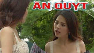 Phim hài 2018 - ĂN QUỴT  - Phim hài mới nhất - Phim hài hay nhất 2018 - Trang phi 2018