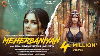 Meherbaniyan – Simran Choudhary Video HD