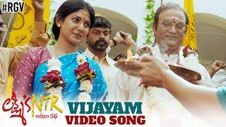 Vijayam video song from Lakshmi's NTR..