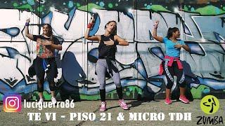 TE VI - Piso 21 & Micro TDH / ZUMBA / Coreografía