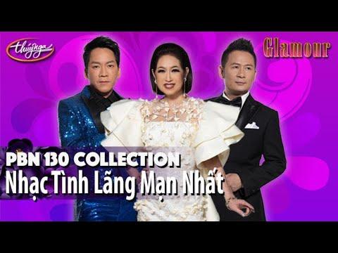 PBN 130 | Collection Nhạc Tình Lãng Mạn Nhất