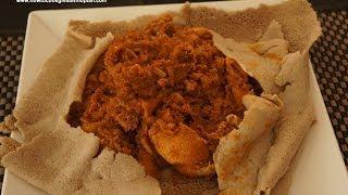 ጥብስ ፍርፍር - Tibs Firfir - recipe Injera lamb meat berbere (Ethiopian Food)