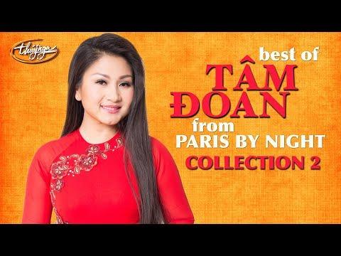 Best of Tâm Đoan - Paris By Night Collection 2