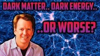 Sean Carroll: Dark Matter, Dark Energy, or Worse?