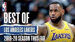 Best of Los Angeles Lakers Thus Far | 2019-20 NBA Season