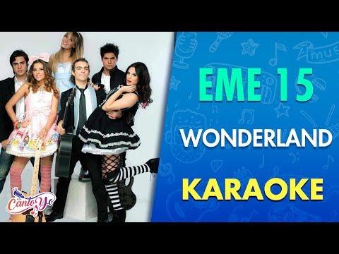 EME 15 - Wonderland (Video Oficial)