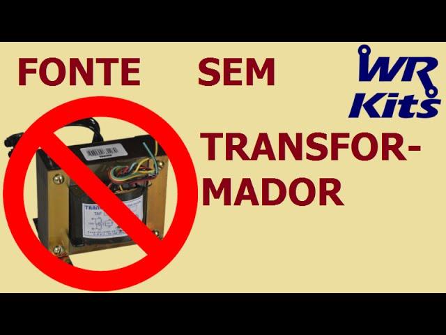 FONTE SEM TRANSFORMADOR