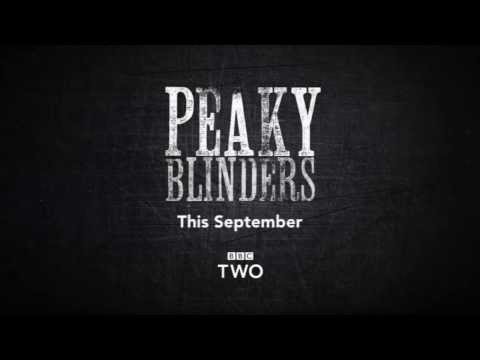 Peaky Blinders: Teaser Trailer - BBC Two - Smashpipe Entertainment
