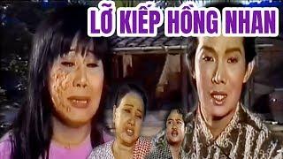 Cải Lương Xưa | Lỡ Kiếp Hồng Nhan Vũ Linh Tài  Linh | cải lương hay xã hội mới nhất