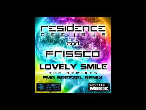 Residence Deejays & Frissco - Lovely Smile (FMG BREEZEL REMIX)