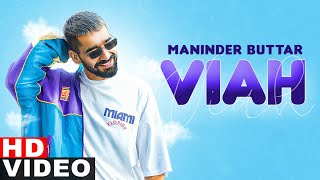 Viah – Maninder Buttar Ft Bling Singh Video HD