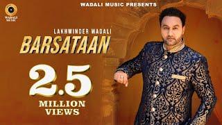 Barsataan Chalo – Lakhwinder Wadali Punjabi Video Download New Video HD
