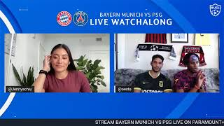 Bayern Munich vs PSG Watchalong
