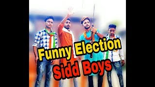funny election  by sidd boys siddboys sid boys sidboys sid boy sb