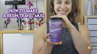 How to Make a Resin Travel Mug