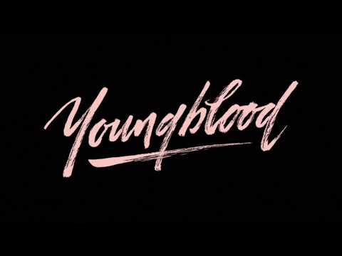 5 Seconds of Summer - Youngblood{hour version}