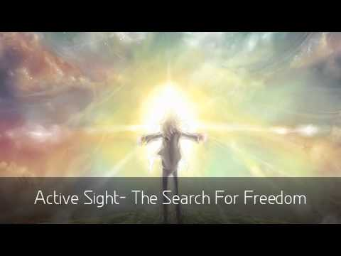 Active Sight - The Search For Freedom [HD]