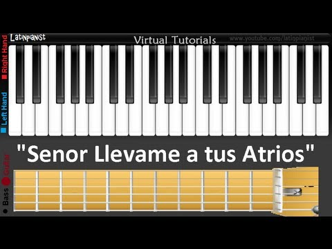 """... tus Atrios"""" en Piano, Guitarra y Bajo [Tutoriales en Español"""