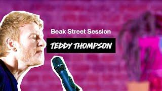 Beak Street Session | Teddy Thompson