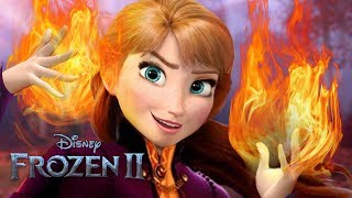 Frozen 2 Anna has Fire Powers? NEW MAGIC Confirmed!