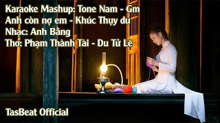 Karaoke Mashup Anh Còn Nợ Em Khúc Thụy Du - Tone Nam | TAS BEAT