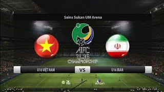 Trực Tiếp VCK U16 Châu Á : U16 Việt Nam vs U16 Iran