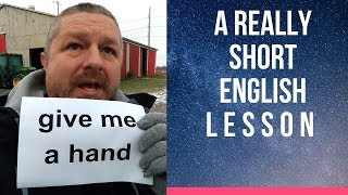 Meaning of GIVE ME A HAND - A Really Short English Lesson with Subtitles