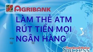 Hướng dẫn làm thẻ ATM tại ngân hàng