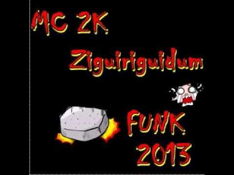 Baixar MC 2K - Ziguiriguidum 2013