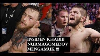 MENGAMUK!!! Khabib Nurmagomedov VS McGregor