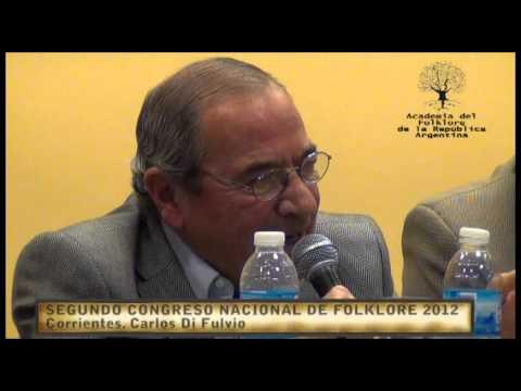 Segundo Congreso Nacional de Folklore 2012 _ Carlos Di Fulvio